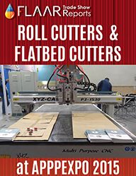 APPPEXPO 2015 FLAAR Reports CNC Cutters and Flatbed cutters Print