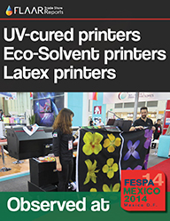 FESPA MEXICO 2014 UV cured printers eco solvent printers Latex printers after market inks media cutters Laminators FLAAR Reports-PRINT