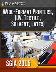 SGIA 2015 UV cured textile T shirt inks media cutters FLAAR Reports