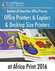 SIGN Africa 2016 FLAAR Reports Office copiers Short-run digital presses toner printers reviews evaluation test